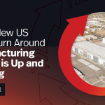 Quick Turn Around Manufacturing Facility